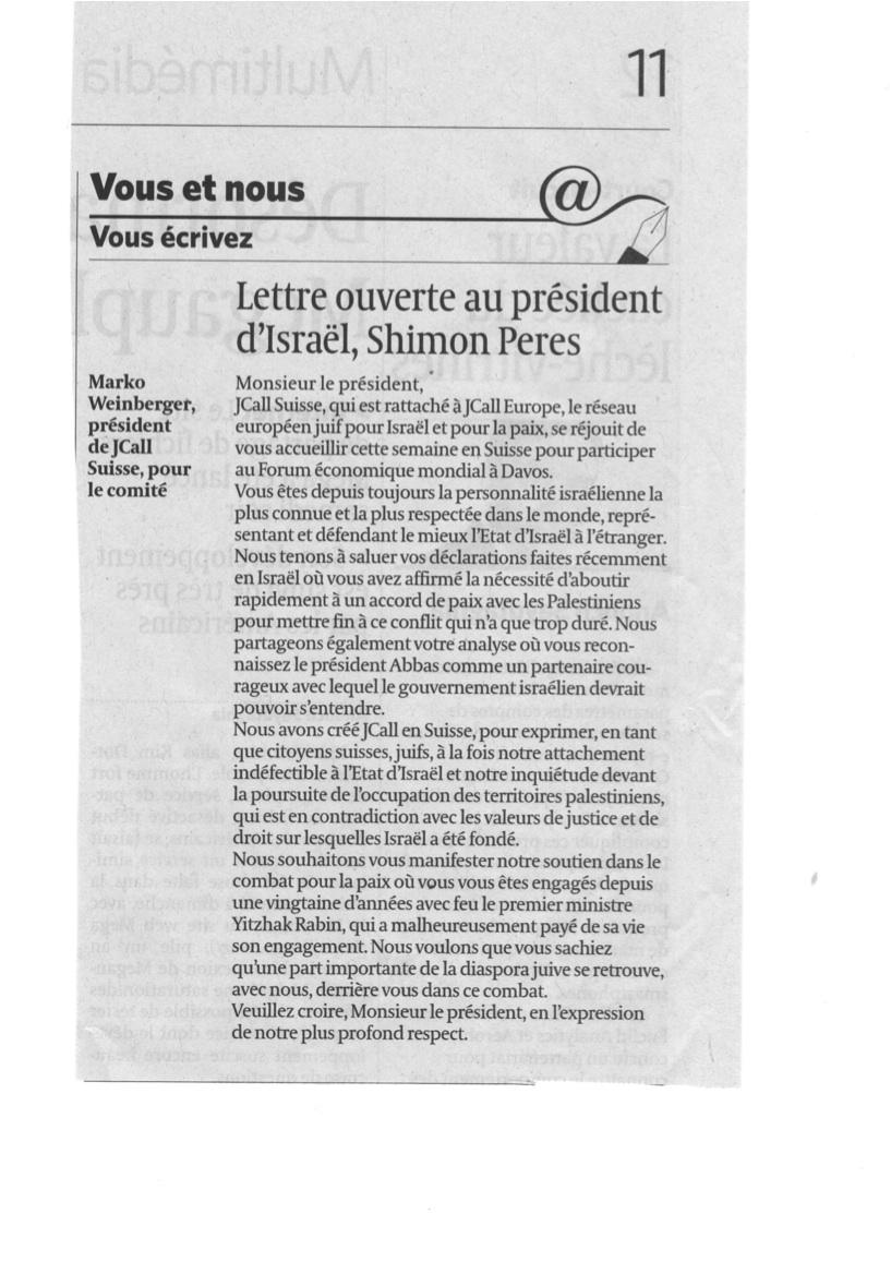 """Lettre ouverte de Marko Weinberger (Président de JCall Suisse) au Président Shimon Peres, publiée dans """"Le Temps"""" de Genève, ce matin (21/01/2013)"""